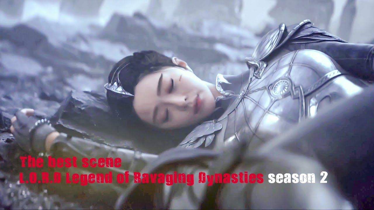 Download The Best Scene L O R D : legend of ravaging dynasties Season 2