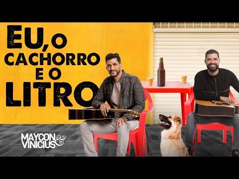 Baixar Maycon & Vinicius - Eu o Cachorro e o Litro (Clipe Oficial) Part.Jads & Jadson