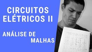 Circuitos Elétricos II - ANÁLISE DE MALHAS EM RPS