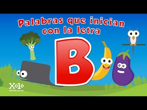 Words that start with the letter B in Spanish for children - Videos Aprende
