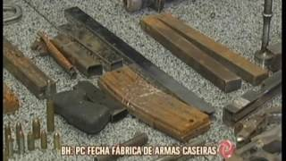 Polícia Civil fecha fábrica de armas caseiras em BH thumbnail