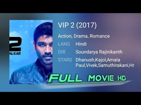 VIP 2 Movie|Dhanush|Kajol|2017