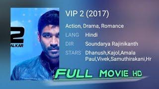 VIP 2 Movie|Dhanush|Kajol|2017