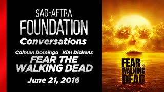 Conversations with Colman Domingo and Kim Dickens of FEAR THE WALKING DEAD