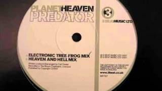 Planet Heaven - Predator (Electric Tree Frog Mix)