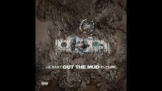 Lil Baby Ft Future - Out The Mud (Audio)