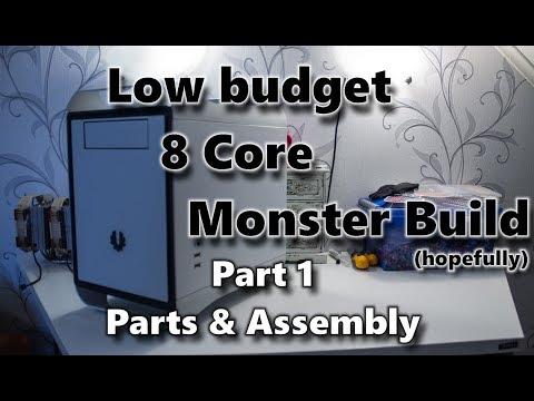 Low budget 8 Core Monster Build - Part 1: Parts & Assembly
