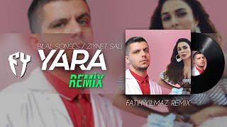 Ziynet Sali ft  Bilal Sonses - Yara  Fatih Yilmaz REMiX  Resimi