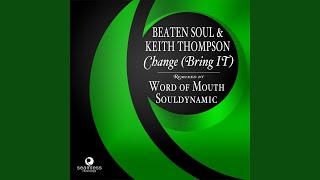 Change (Bring It) (Word of Mouth Mix) (feat. Keith Thompson)