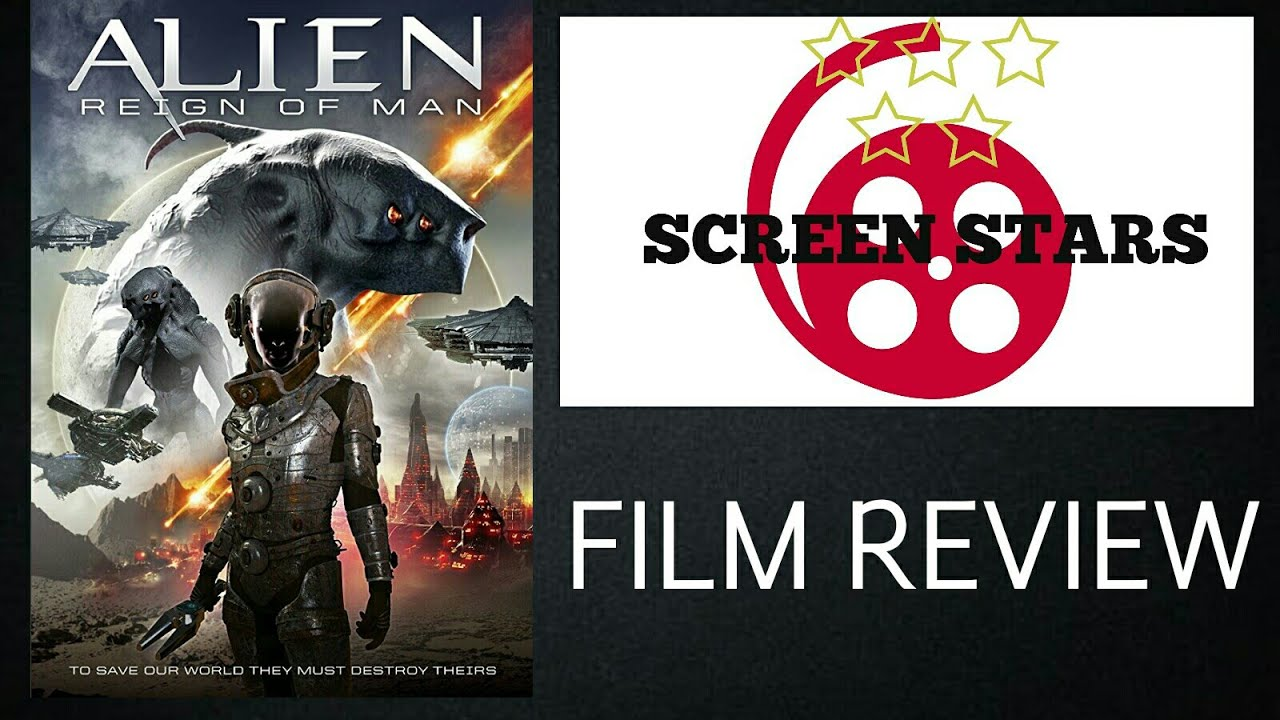 Download Alien Reign of Man (2017) Sci-fi Film Review