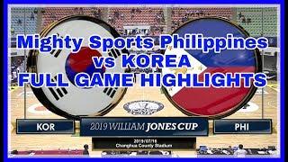 Mighty Sports Philippines vs Korea (Jones Cup 2019)