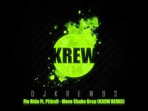 Flo Rida Ft. Pitbull - Move Shake Drop (Krew Remix)