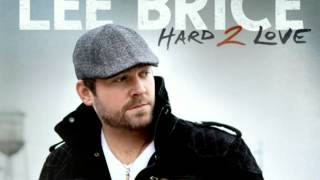 Hard 2 Love- Lee Brice