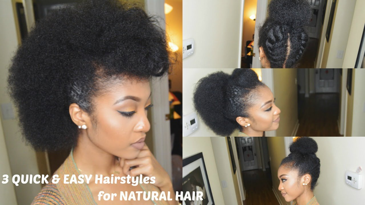 Hair Style Videos Youtube: 3 QUICK & EASY Hairstyles For NATURAL HAIR