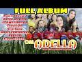 FULL ALBUM  OM ADELLA   SPESIAL LAGU KALEM Part 2