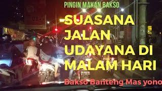 Jalan Udayana Di Malam Hari. Cari Bakso Di Kota Mataram