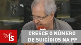 Augusto Nunes: Cresce o número de suicídios na Polícia Federal