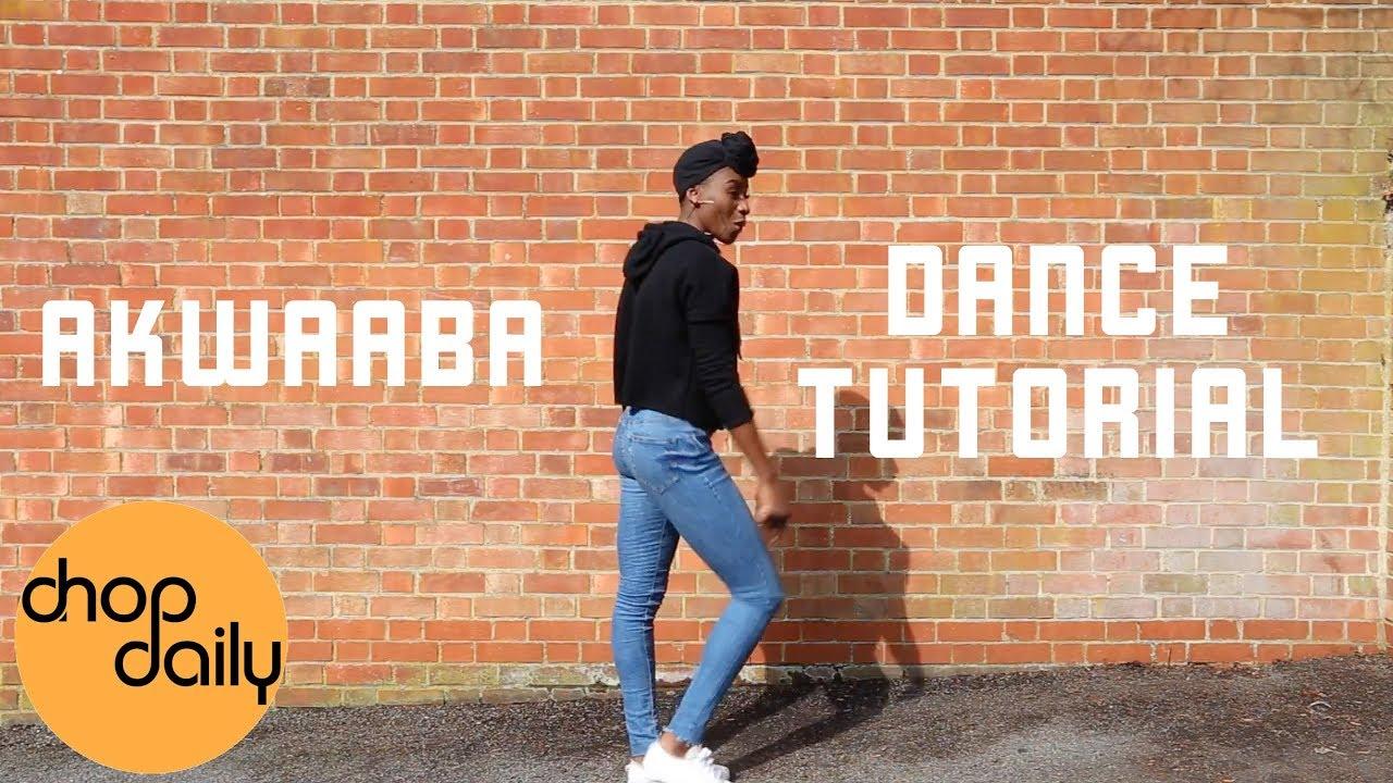 "How To Do ""Mr Eazi's Akwaaba"" (Dance Tutorial) | Chop Daily"