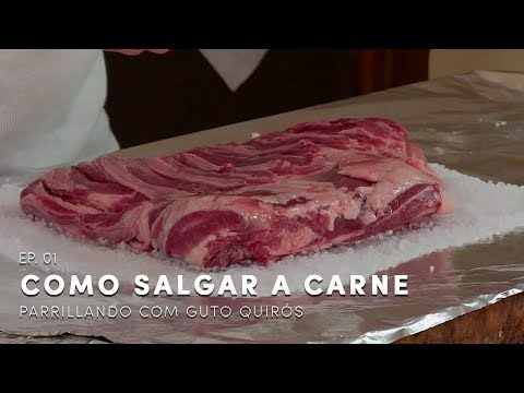 Como Salgar a Carne? Parrillando com Guto Quirós