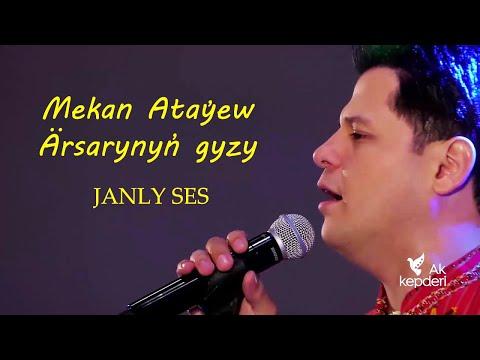 Mekan Ataýew - Ärsarynyň Gyzy (JANLY SES)