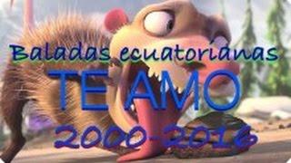 Baladas ecuatorianas 2000-2016