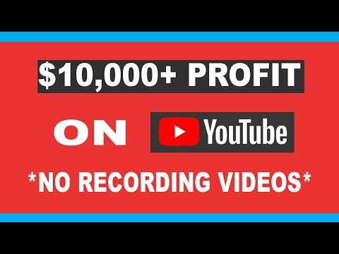 *NEW* How To Make $10,000 Profit on Youtube Without Making Videos