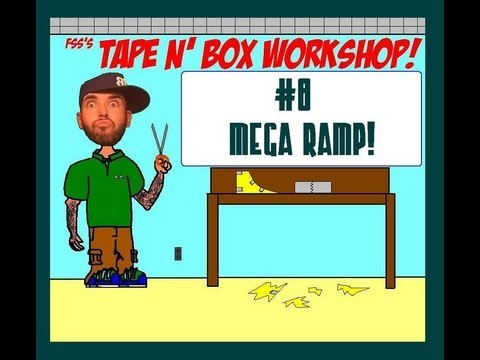 FSS Tape N' Box Workshop #8 (MEGA RAMP)