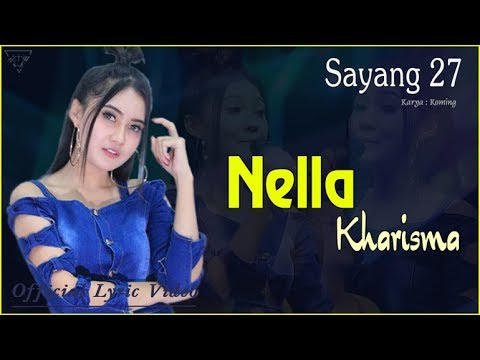 Download Lagu nella kharisma sayang 27 mp3