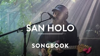 San Holo - worthy & show me | A SONGBOOK SESSION