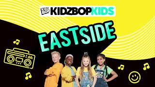 KIDZ BOP Kids - Eastside (Pseudo Video) [KIDZ BOP Fridays]