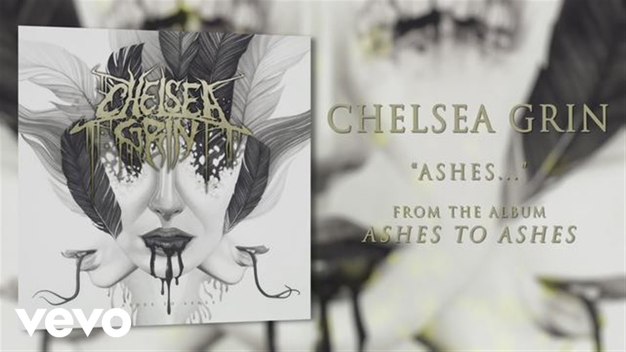 chelsea-grin-ashes-audio-chelseagrinvevo