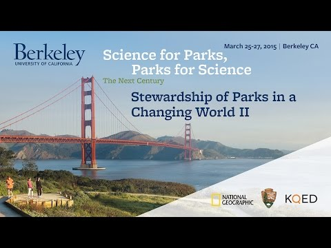 Stewardship of Parks in a Changing World (Part 2)