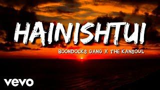 Boondocks Gang, Kansoul - Hainishtui (Official Lyric)