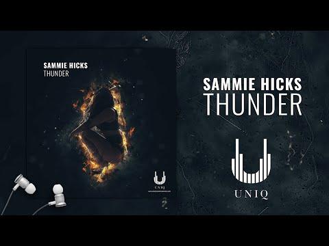 Sammie Hicks - Thunder