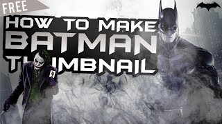 Awesome Batman Thumbnail Design!