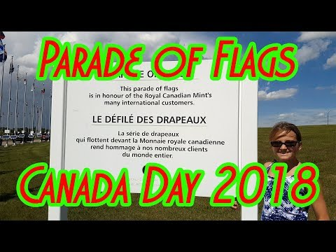 Parade Of Flags - Royal Canadian Mint - Canada Day 2018