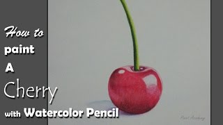 How to Paint A Cherry with Watercolor Pencil | step by step
