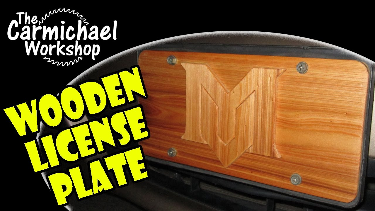 Create A Wooden License Plate For A Car Truck Boat Bike