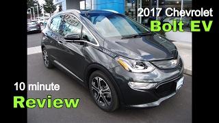2017 Chevrolet Bolt EV - 10 minute Review