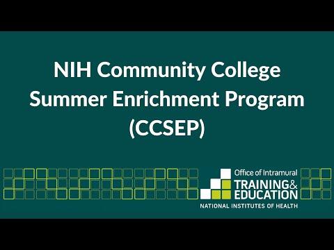 NIH Community College Summer Enrichment Program (CCSEP)