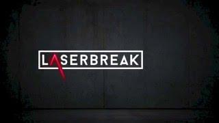 Laserbreak 2