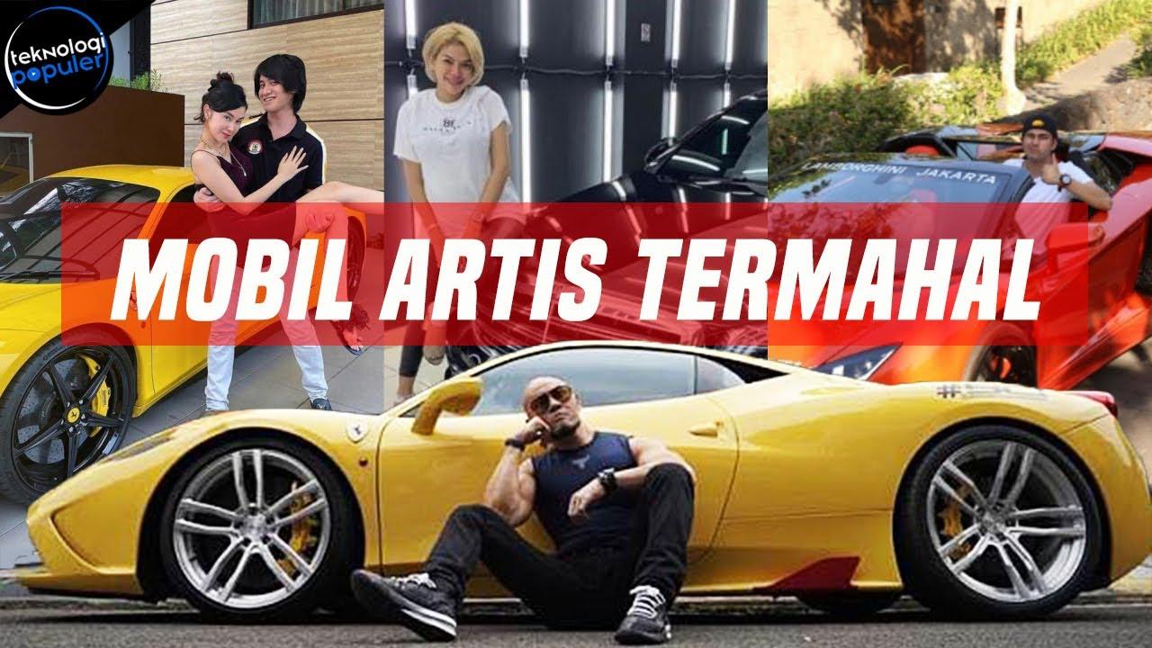 Menjadi Artis Terkaya Tanah Air Begini Koleksi Mobil Mewah Artis Indonesia Yang Berharga Miliaran Youtube