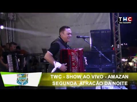 Festa social da padroeira de Boa Saúde, Show de Amazan