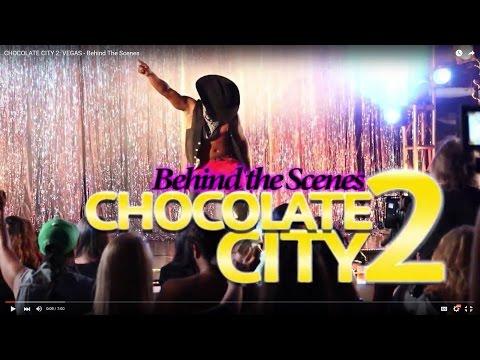 CHOCOLATE CITY 2: VEGAS - Behind The Scenes 2016