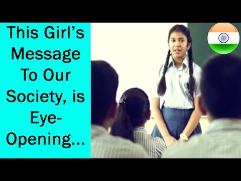 An Eye-Opening Message To Our Society By A Little Girl!