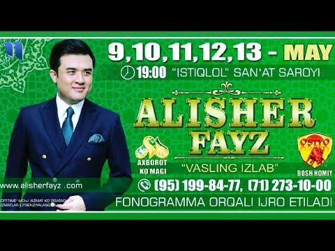 Alisher Fayz - Vasling izlab nomli konsert dasturi 2018-yil