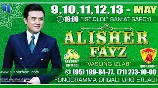 Скачать Alisher Fayz Vasling Izlab Nomli Konsert Dasturi 2018 Yil