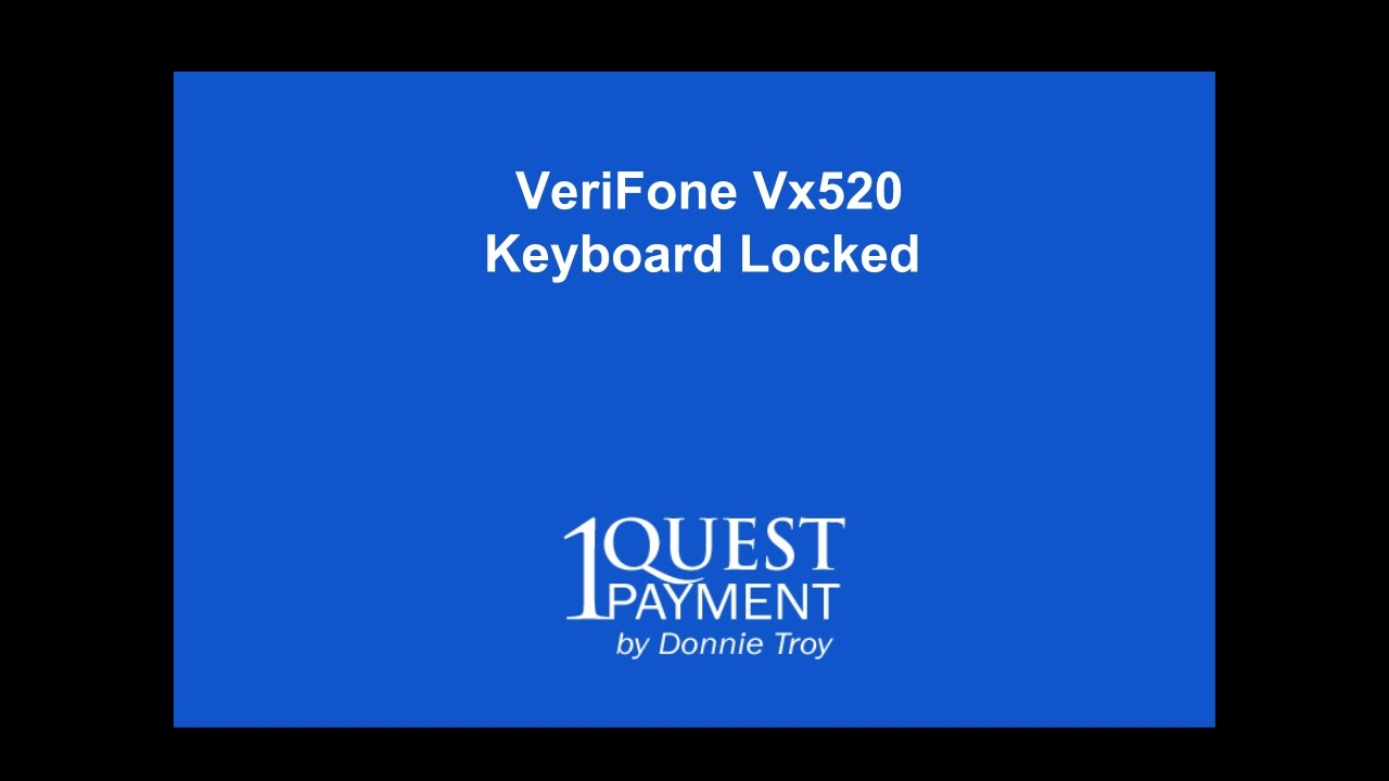 VeriFone vx520 Keyboard Locked - How to Unlock VeriFone vx520