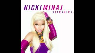 Nicki Minaj - Starships [Radio Edit] (Clean)