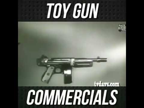 Toy Gun Commercials